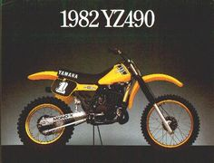 1982 Yamaha yz490 - I miss mine, had a lot of fun racing it in SoCal