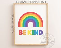 Rainbow Printable, Be Kind Rainbow Wall Art, Rainbow Nursery Decor, Be Kind Print, Rainbow Print Nur Rainbow Wall, Rainbow Print, Rainbow Colors, Nursery Prints, Nursery Wall Art, Rainbow Nursery Decor, Scandi Art, First Birthday Posters, Bible Verse Wall Art