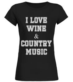I Love Wine And Country Music T Shirt for lover bachelor party shirt,bachelor party checklist shirt,bachelor party groom shirt,bachelor party tee shirt,bachelor party t shirt,bachelor party movie shirt,t-shirt bachelor party,bachelor party golf shirt,bachelor party shirt for groom,grooms squad - bachelor party bow tie mens t-shirt,