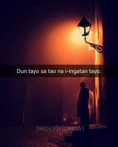 "iingatan at meron din na ""kayo"" Filipino Quotes, Pinoy Quotes, Tagalog Love Quotes, Tagalog Quotes Hugot Funny, Memes Tagalog, Hurt Quotes, Sad Quotes, Happy Quotes, Messages For Her"