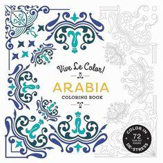Vive Le Color Arabia Adult Coloring Book In De