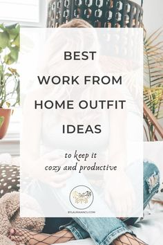 Best wardrobe ideas for work from home babes. Stay cozy and productive with these chic pieces. Create a work from home closet  with casual clothes and enjoy! #fashion #workfromhome #wardrobeideas