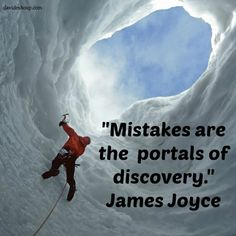 """""""Mistakes are the  portals of discovery."""" James Joyce #inspiration #davidshoup #quotes #jamesjoyce"""