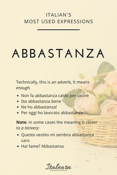 """We use this adverb a lot in Italian, even as a single word answer! It means """"enough"""" in almost all cases, but sometimes it is used as a synonym of """"a lot"""""""