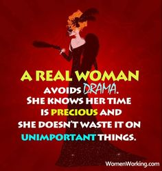 Be a #realwoman versus a #dramaqueen