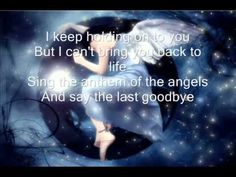 Anthem of the Angels...reminds me of my dad's love.