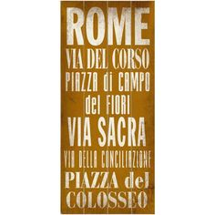 When in Rome. Distressed birch wood and bold typeface make this rustic transit sign a charming accent in Italian-style homes. ArteHouse Wall Art, Rome Destinati...