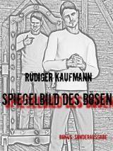 Spiegelbild des Bösen Kaufmann, Rüdiger - txtr ebooks