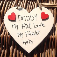 Daddy My First Love, My Forever Hero Heart with Red Heart - Little Miss Scrabbled