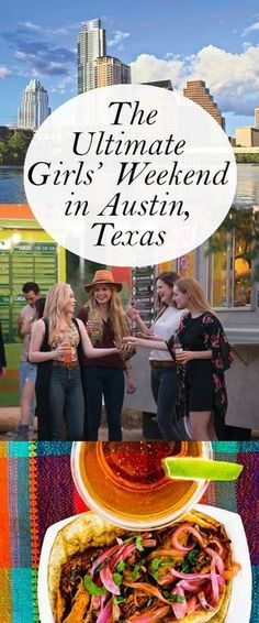 How to have the ultimate girls' weekend in #Austin, Texas. #travel #texastravel #TravelDestinationsUsaTexas