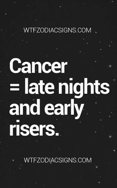 A Cancer is always out having fun with friends.