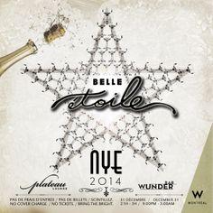 PAS DE FRAIS D'ENTRÉE. PAS DE BILLETS. SCINTILLEZ!  #NYE #BelleEtoile #special #events #nightlife #montreal #party #DJ #music #poster  #design #cocktails