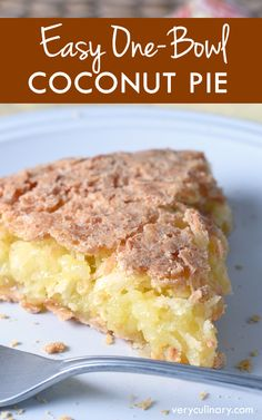 A super easy pie where coconut is the star. Sweet, buttery, and crispy. With only 5 minutes of prep!: