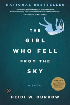 The Girl Who Fell from the Sky: A Novel by Heidi W. Durrow - This searing and heartwrenching portrait of a young biracial girl dealing with society's ideas of race and class is the winner of the Bellwether Prize for best fiction manuscript addressing issues of social justice.