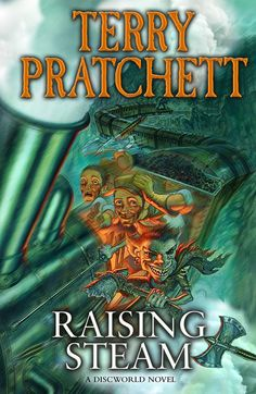 **EXCLUSIVE FIRST REVEAL**   We're ridiculously excited to bring you the first look at the 40th Discworld Novel - RAISING STEAM.  Raising Steam will be published on 24th October. More information to follow!