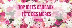 Top Idées Cadeaux pour la Fête des Mères