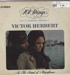 101 Strings - Play The Romantic Melodies Of Victor Herbert Free Mp3 Music Download, Mp3 Music Downloads, Al Jarreau, Jazz, Polaroid Film, Romantic, Play, Movie Posters, Products