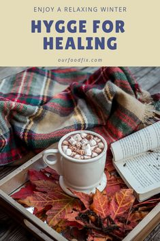 Tips to create a cozy space and practice the feeling of comfort all winter long. Hygge For Winter Healing shows us the power of rest and relaxation. Natural Health Remedies, Herbal Remedies, Stress Management, Health And Wellness, Health Fitness, Mental Health, Women's Health, Health Tips, Health Care