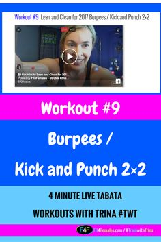 Burpees / Kick and Punch 2×2 Repin this and share with a friend.  My Booty is hurting after this.