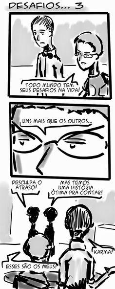 RABISCOS ENQUADRADOS: FCQ 99: KARMA