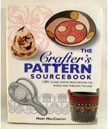 The Crafters Pattern Sourcebook Mary MacCarthy ... - $13.00