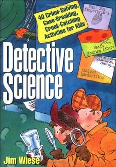 Booktopia has Detective Science, 40 Crime-solving, Case-breaking, Crook-catching Activities for Kids by Jim Wiese. Buy a discounted Paperback of Detective Science online from Australia's leading online bookstore. Teaching Science, Science Activities, Science Projects, Activities For Kids, Camping Activities, Science Experiments, Teaching Ideas, Chemistry For Kids, Science For Kids