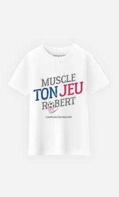 T-Shirt Enfant Muscle ton Jeu Robert de la collection L'Amicale Du Ballon…