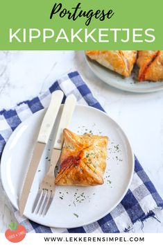 Portugese kip pasteitjes - In 15 minuten in de oven! - Lekker en Simpel Buffet, Food L, Portuguese Recipes, Happy Foods, High Tea, Main Meals, Side Dishes, Dinner Recipes, Brunch