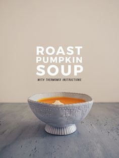 Got pumpkin? You've got this delicious Roast Pumpkin Soup. Simply whack the pumpkin in the oven, roast it, and then turn it into tonight's dinner.