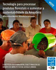 Conhecimento tradicional e conhecimento científico juntos em projeto inovador na Amazônia!   Mini-Usinas Open Source, projeto do ISA finalista do Desafio de Impacto Social Google | Brasil  Contamos com seu voto! http://goo.gl/2UHw28