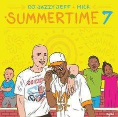 DJ Jazzy Jeff & Mick Boogie – Summertime Vol. 7 (Mixtape)