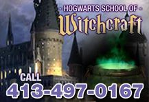 Hogwarts School of Witchcraft: 413-497-0167  Call the Hogwarts School of Witchcraft and Wizardry at 413-497-0167. WARNING: individuals of non-magical decent (muggles) are NOT permitted to call Hogwarts!