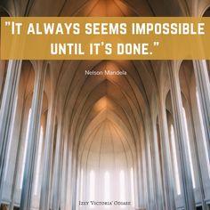 It does! . . . . . . #NelsonMandela #Possibilities #Possibility #Possible #Impossible #Impossibilities #Humanrights #Animalrights #Plan #Goal #Goals #Motivation #Inspiration #Quotes #BestQuotes #MotivationalQuotes #InspirationalQuotes #entrepreneur #Success #CantFail #Fail #Failure #Succeed #Win #Winner #Inspire #DontGiveUp #QuoteoftheDay #Progress #Business #Growth #Smart #Wisdom #Future #Strength #Love #Work #HardWork