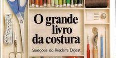 """LIVRO-1 """"O GRANDE LIVRO DE COSTURA"""""""