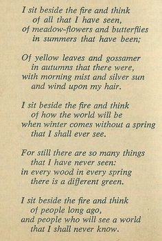 Bilbo's Last Song by J. R. R. Tolkien. It was given by Tolkien as a gift to his secretary Joy Hill in 1966. Although it was never published in the author's lifetime, it has been published in text form and with music several times since Tolkien's death in 1973.