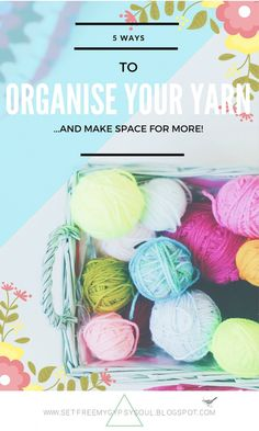 5 Ways To Organise your Yarn For Storage | Compact Your Stash and Make Room To Buy Even More Yarn!