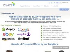 -Dsmoz.com http://anthonysdropshippingwholesalersguide.com/ is a helpful tool to manage your dropshipping business online.  It is an online directory of products offered by manufacturers for you to sell.  It has various menus that provide ease for you to do business.  There is no need for you to save links in often forgotten places. Know more about this powerful tool just click on the the photo link.