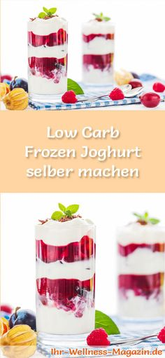 Einfaches Low Carb Frozen-Yogurt-Dessert selber machen – Rezept für Nachtisch Recipe for a Low Carb Frozen yogurt to make yourself – a simple dessert recipe for a low-calorie, low-carbohydrate dessert without the addition of sugar … Low Carb Frozen Yogurt Recipe, Yogurt Recipes, Low Carb Recipes, Low Carb Deserts, Low Carb Sweets, Healthy Smoothies, Smoothie Recipes, Law Carb, Finger Foods