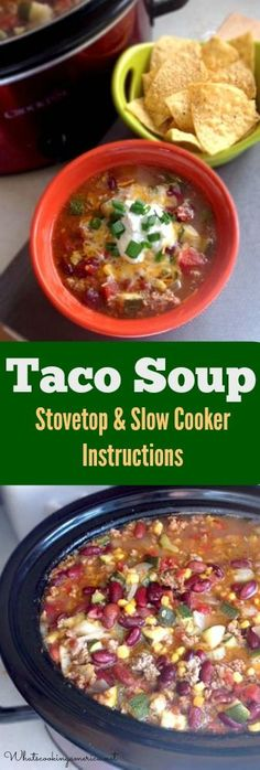 Taco Soup in slow cooker and bowl
