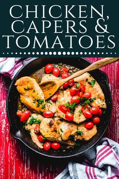 This Chicken with Capers and Tomatoes recipe is bursting with amazing flavor. This easy weeknight dinner can be completed in 30 minutes! #chickenrecipes #chickencutletrecipes #dinner #easydinner #healthydinner Chicken Cutlet Recipes, Chicken Cutlets, Cherry Tomato Sauce, Cherry Tomatoes, Pan Seared Chicken, Italian Chicken, Easy Weeknight Dinners, Easy Food To Make, One Pot Meals