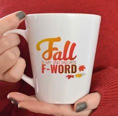Fall mug/fall decor/fall is my second favorite f word/autumn mug. Order yours at Boardman Printing. Christmas Presents For Her, Christmas Gifts, Halloween Mug, Welcome Fall, Happy Fall Y'all, Coffee Love, Coffee Cups, Funny Mugs, Holiday Fun