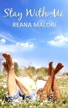 Stay With Me by Reana Malori, http://www.amazon.com/dp/B009Q792W0/ref=cm_sw_r_pi_dp_RqMEub06C7WMC