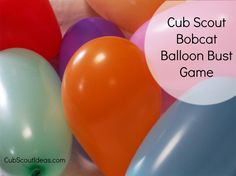 Cub Scout Bobcat Requirements: Balloon Bust Game - Cub Scout Ideas Make learning the Cub Scout Bobcat requirements fun by playing the Bobcat Balloon Bust game. Cub Scout Law, Cub Scouts Wolf, Tiger Scouts, Scout Mom, Girl Scouts, Cub Scout Games, Cub Scout Activities, Fun Activities, Scout Leader