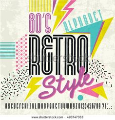 Retro Alphabet vector Old style graphic poster. Eighties style graphic template. Retro Poster, Retro Font, 1980s Font, Fonte Alphabet, 80s Posters, Eighties Style, 80s Logo, Retro Graphic Design, 1980s Design