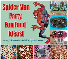 Spider Man Party with lots of fun Spiderman Fun Food Ideas!