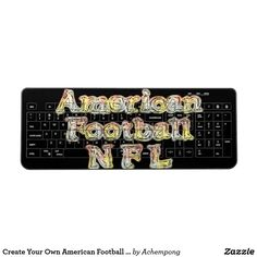 Create Your Own American Football Gaming wire less Wireless Keyboard  Beautiful  Personalized designed artistic images, vintage african traditional colours, #asante sana #Hakuna #Matata Fantastic Feminine Design Gifts - Shirts, Posters, Art, & more Gift Ideas