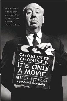 North by Northwest. Psycho. Rear Window. The Birds. Vertigo. When it comes to murder and mayhem, shock and suspense, the films of Alfred Hitchcock can not be surpassed. For this book, Charlotte Chandl