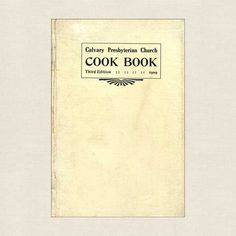 Calvary Presbyterian Church Cook Book - Springfield, Missouri compiles recipes from church members. This antique cookbook is over 100 years old and. Springfield Missouri, Old Recipes, Vintage Cookbooks, Booklet, Cooking, Food, Kitchen, Ancient Recipes, Essen