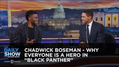 "Chadwick Boseman - Why Everyone Is a Hero in ""Black Panther"" - Extended ..."
