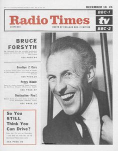 Radio Times December 1965 Bruce Forsyth Goodbye Z Cars Peggy Mount Destination - Fire! So You Still Think You Can Drive? Vintage Newspaper, Vintage Magazines, Vintage Books, Radio Times Magazine, Bruce Forsyth, Old Film Stars, Dolls House Shop, Uk History, Thing 1